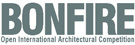 BONFIRE Open International Architectural Competition